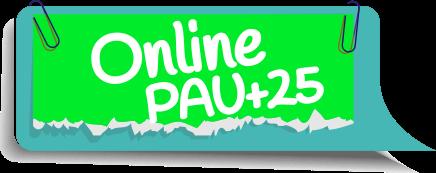 Online PAU+25